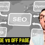 ¿Sabes diferenciar SEO on page y SEO off Page?